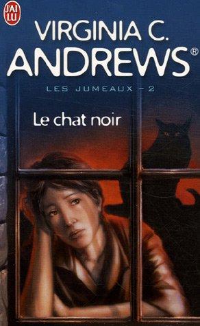 Les jumeaux, Tome 2 : Le chat noir par Virginia-C Andrews
