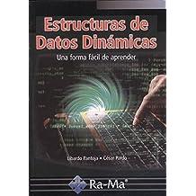 ESTRUCTURA DE DATOS DINÁMICOS. UNA FORMA FÁCIL DE APRENDER