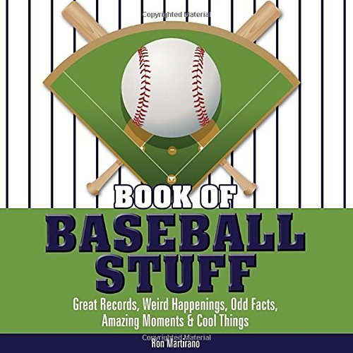 Book of Baseball Stuff (The Book of Stuff) by Martirano, Ron (2009) Hardcover