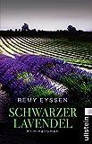 Schwarzer Lavendel: Kriminalroman (Ein-Leon-Ritter-Krimi 2) von Remy Eyssen
