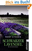 Schwarzer Lavendel: Kriminalroman (Ein-Leon-Ritter-Krimi 2)