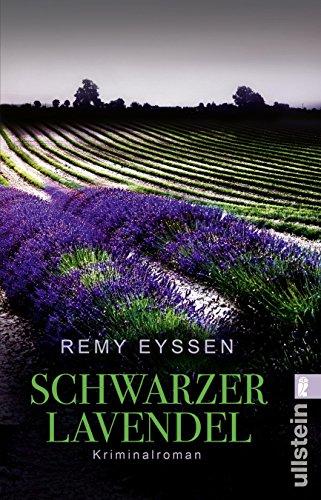 Buchseite und Rezensionen zu 'Schwarzer Lavendel: Kriminalroman (Ein-Leon-Ritter-Krimi 2)' von Remy Eyssen