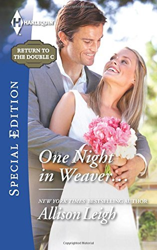 Portada del libro One Night in Weaver... (Return to the Double C) by Allison Leigh (2015-07-21)