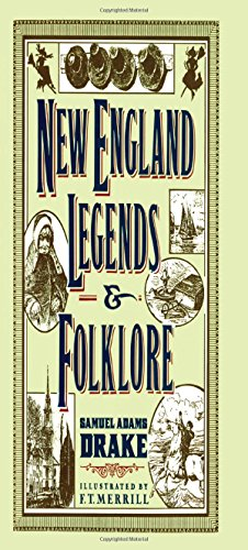 New England Legends and Folklore