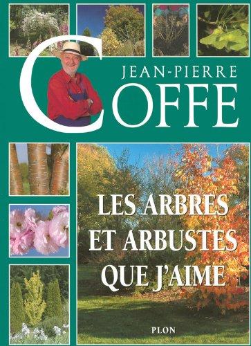 Arbustes et arbres d'ornement par Coffe