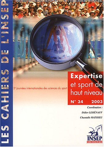 Expertise et sport de haut niveau : Entretiens de l'INSEP, novembre 2002