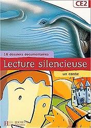 Lecture silencieuse CE2 : 16 dossiers documentaires, un conte