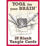 Yoga for Your Brain: 20 Blank Tangle Cards-