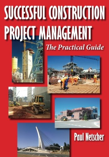 successful-construction-project-management-the-practical-guide
