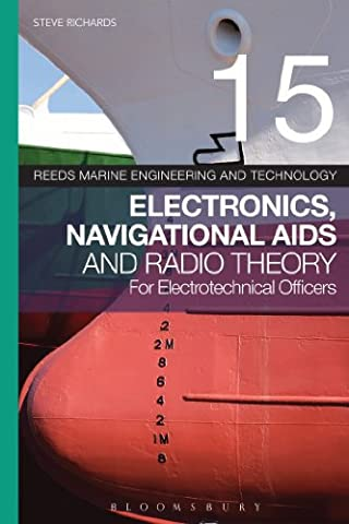 Electronics, Navigational AIDS and Radio Theory for Electrotechnical Officers