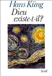 Dieu existe-t-il ? : Réponse à la question de Dieu dans les temps modernes