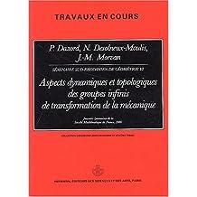 Aspects dynamiques et topologiques des groupes infinis de transformation de la mécanique. Journées lyonnaises de la Société Mathématique de France, 1986