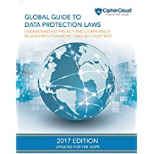 Global Guide to Data Protection Laws: Understanding Privacy & Compliance Requirements in More Than 80 Countries