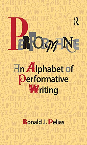 Performance: An Alphabet of Performative Writing (English Edition)
