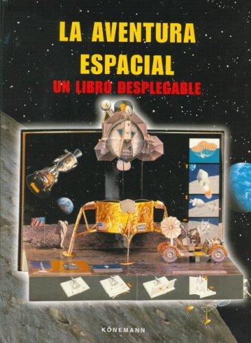 La Aventura Espacial. Un Libro Desplegable