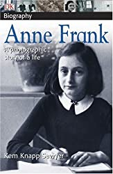Anne Frank: a photographic story of a life by Kem Knapp Sawyer (2004-08-23)