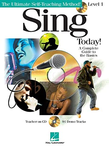 Sing Today: Level One (Ultimate Self Teaching Method)