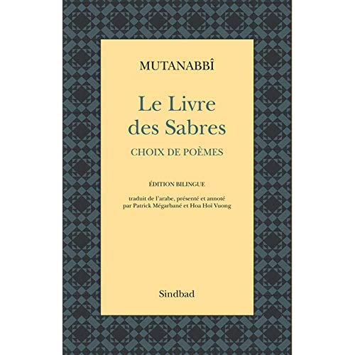 Le Livre des sabres - anthologie poétique (édition bilingue)