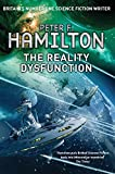 The Reality Dysfunction (The Nights Dawn trilogy: Book One) by Peter F. Hamilton
