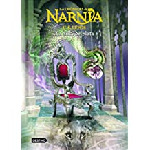 La silla de plata: Las Crónicas de Narnia 6: Las Cronicas De Narnia