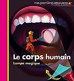 Mes Premieres Decouvertes: Le Corps Humain