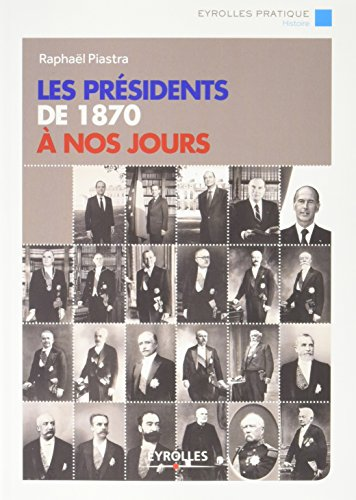 les-presidents-de-1870-a-nos-jours