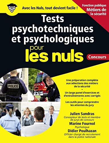 Tests psychotechniques et psychologiques pour les Nuls Concours Métiers de la sécurité grand format par Didier POULHAZAN
