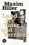 Land der Väter und Verräter: Erzählungen - Maxim Biller