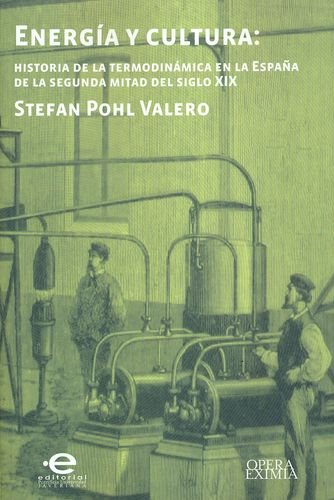 energia-y-cultura-historia-de-la-termodinamica-en-la-espana-de-la-segunda-mitad-del-siglo-xix