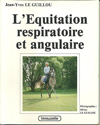L'équitation respiratoire et angulaire