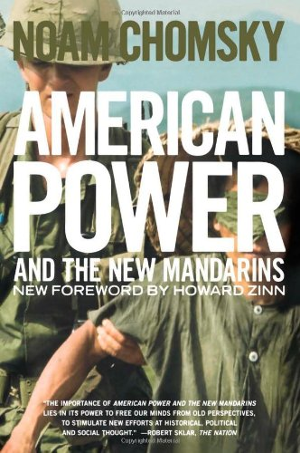 American Power And The New Mandarins: Historical and Political Essays por Noam Chomsky