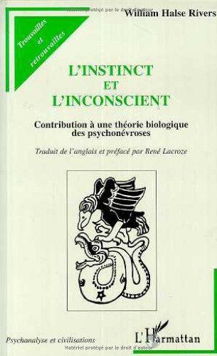 Instinct et l'inconscient (l') contribution a une the par William Rivers