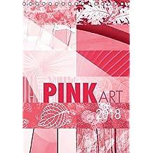 Pink Art (Tischkalender 2018 DIN A5 hoch): Pink als einheitliche Basis zwölf faszinierender Kunstwerke, überzeugend in diesem Kalender vereint. (Monatskalender, 14 Seiten ) (CALVENDO Kunst)