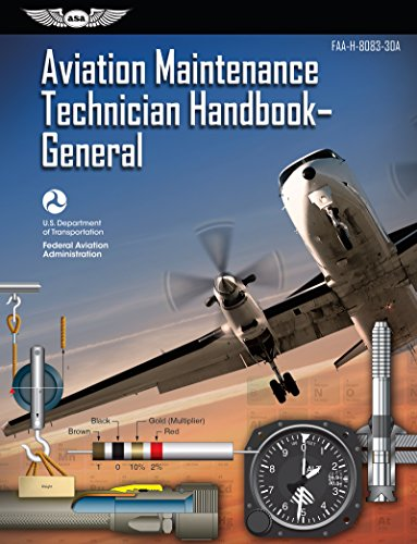 Aviation Maintenance Technician Handbook – General: FAA-H-8083-30A (FAA  Handbooks Series) (English Edition)