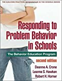 Responding to Problem Behavior in Schools, Second Edition: The Behavior Education Program (Guilford Practical Intervention in the Schools)