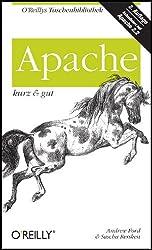 Apache - kurz und gut