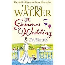 The Summer Wedding by Fiona Walker (6-Jun-2013) Paperback