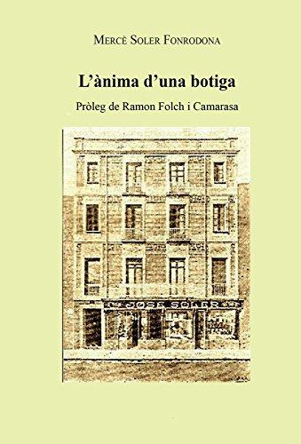 L'anima d'una botiga: (Prleg de Ramon Folch i Camarasa) (Catalan Edition)