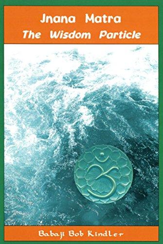 The Wisdom Particle: Jnana Matra (English Edition) eBook: Babaji ...