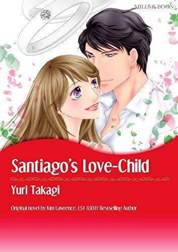 SANTIAGO'S LOVE-CHILD (Mills & Boon comics)