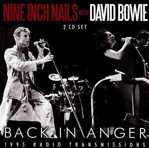 Back In Anger: 1995 Radio Transmissions (2 x CD SET) by Nine Inch Nails