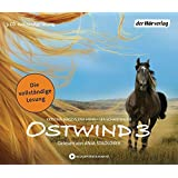 Ostwind - Aufbruch nach Ora: Die Lesung (Ostwind - Bücher und Hörbücher, Band 3)