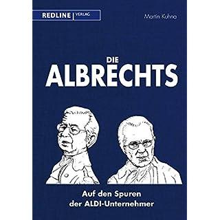 Die Albrechts: Auf den Spuren der ALDI-Unternehmer