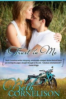 Trust in Me (Contemporary Romance) (English Edition) von [Cornelison, Beth]