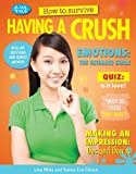 How to Survive Having a Crush (Girl Talk) by Lisa Miles (2013-07-15)