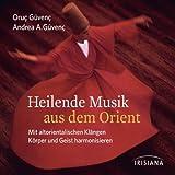 Heilende Musik aus dem Orient: Mit altorientalischen Klängen Körper und Geist harmonisieren
