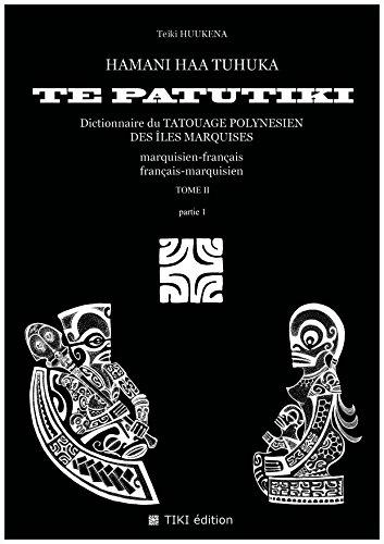 Hamani Haa Tuhuka te Patutiki Tome2 (FRANAIS)