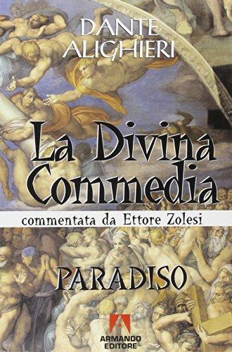 La Divina Commedia. Paradiso (Scaffale aperto/Letteratura)