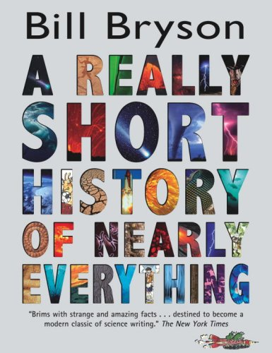 A Really Short History of Nearly Everything [Hardcover] by Bryson, Bill