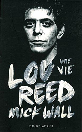 Lou Reed, une vie